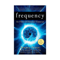 Frequency: The Power of Personal Vibration