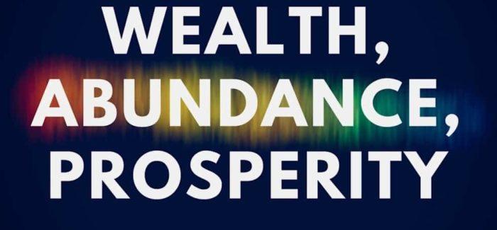 Prosperity and Abundance